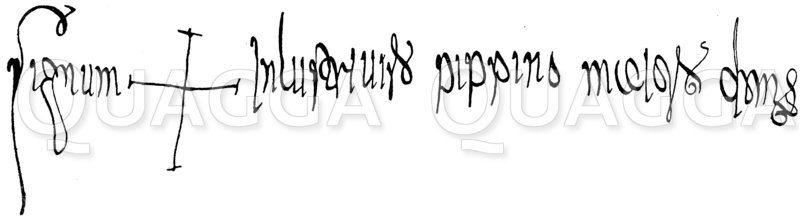 Unterschrift Pipins als Majordomus Zeichnung/Illustration