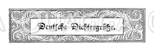 Kapitelanfangsvignette: Deutsche Dichtergrüße