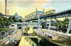 Berlin: Überführung der Hochbahn über die Anhalter Bahn und den Landwehrkanal