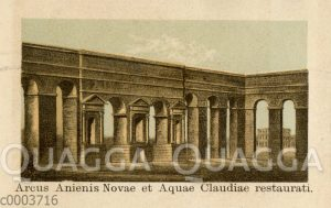 Arcus Anienis Novae et Aquae Claudiae restaurati
