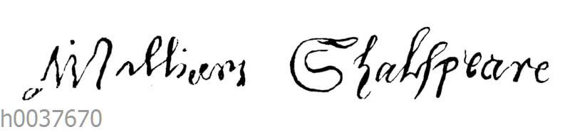 William Shakespeare: Unerschrift