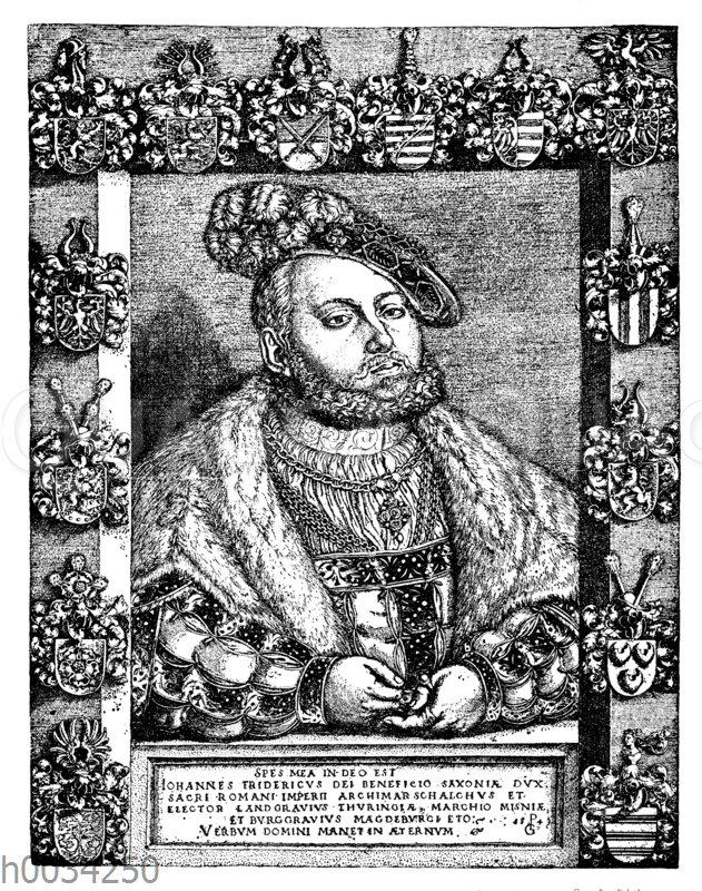 Kurfürst Johann Friedrich von Sachsen (1522-1556)