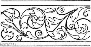 Blattbänder und Rankenbänder: Bordüren. Deutsche Renaissance. (Hirth