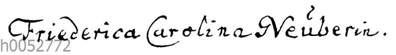 Friederike Caroline Neuber: Autograph