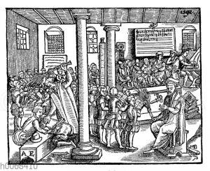 Schule im 16. Jahrhundert. Nach einem Holzschnitt aus dem Jahre 1592