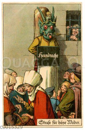 Strafe für böse Weiber am Pranger: 'Hausdrache'