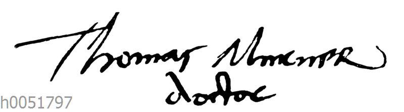 Unterschrift des Thomas Murner aus einem Briefe im Jahre 1530