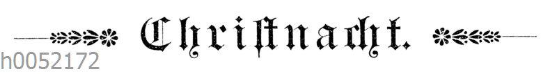 Schriftzug 'Christnacht'