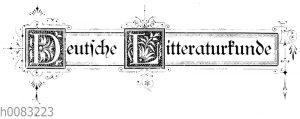 Schriftzug: 'Deutsche Litteraturkunde'